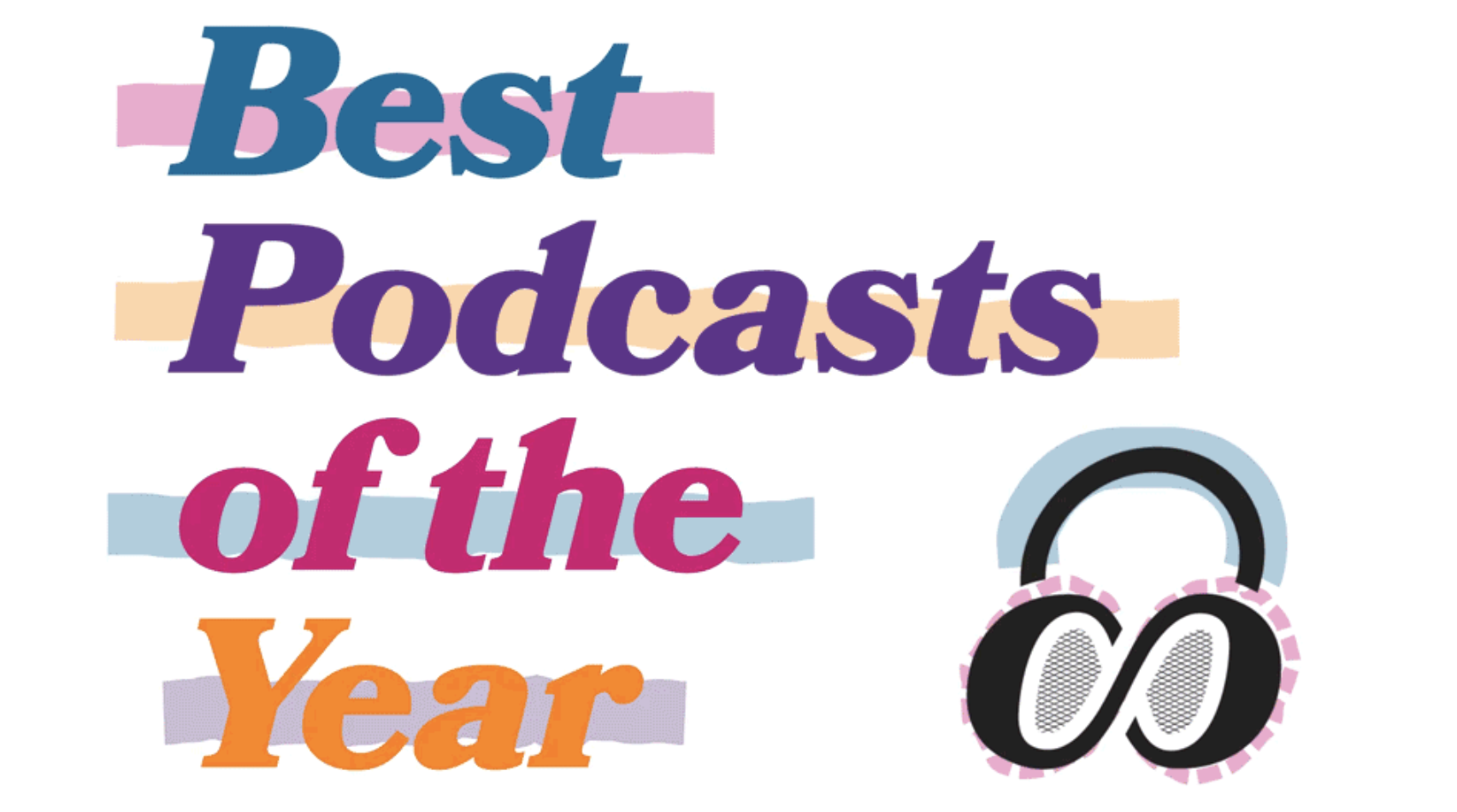 Constant Listener's Inaugural List of the Best Podcasts of